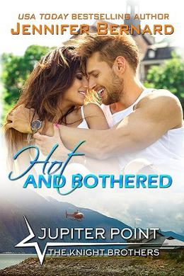 Hot and Bothered by Jennifer Bernard