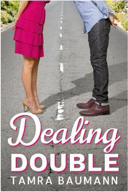Dealing Double by Tamra Baumann