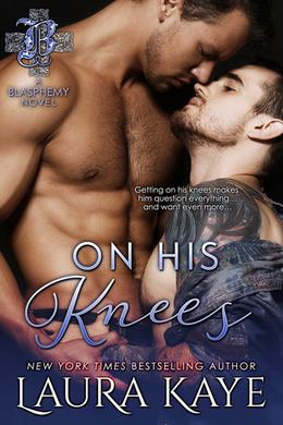 On His Knees by Laura Kaye