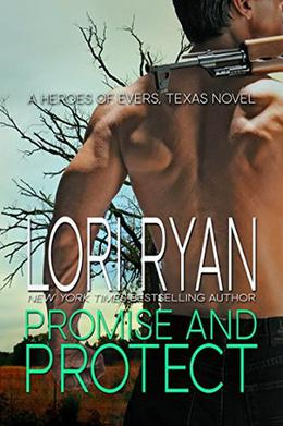 Promise and Protect: a small town romantic suspense novel by Lori Ryan
