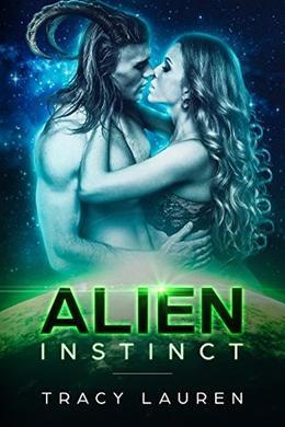 Alien Instinct by Tracy Lauren