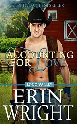 Accounting for Love: A Western Romance Novel by Erin Wright