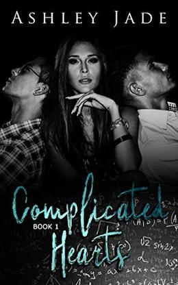 Complicated Hearts by Ashley Jade