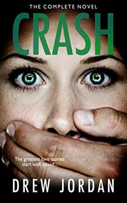 Crash by Drew Jordan