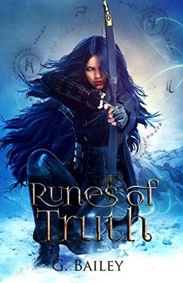 Runes of Truth by G. Bailey