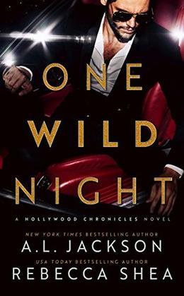 One Wild Night by A.L. Jackson, Rebecca Shea