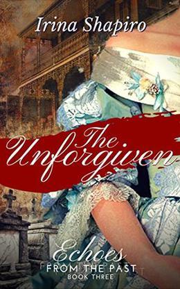 The Unforgiven by Irina Shapiro