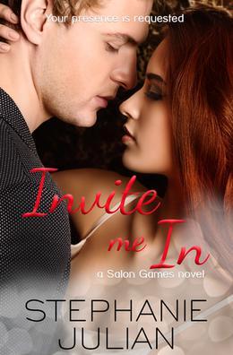 Invite Me In by Stephanie Julian