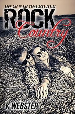 Rock Country by K. Webster
