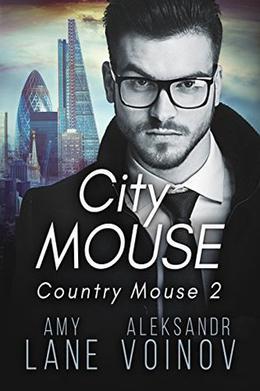 City Mouse by Amy Lane, Aleksandr Voinov