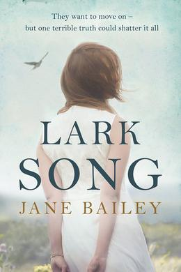 Lark Song by Jane Bailey