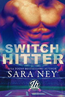 Switch Hitter by Sara Ney