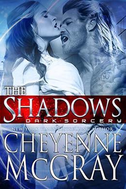 The Shadows by Cheyenne McCray