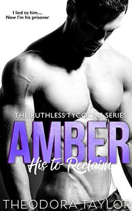 AMBER - His to Reclaim  : 50 Loving States, New York Pt. 2 by Theodora Taylor