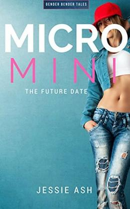 Micro Mini: The Future Date by Jessie Ash