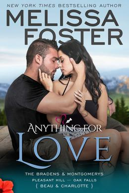 Anything for Love (The Bradens & Montgomerys  (Pleasant Hill - Oak Falls) #2) by Melissa Foster