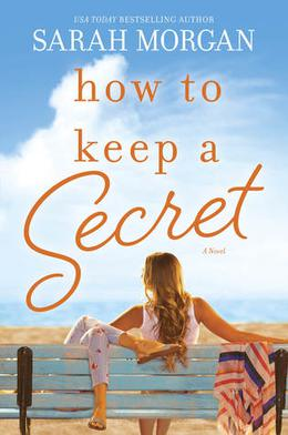 How to Keep a Secret by Sarah Morgan