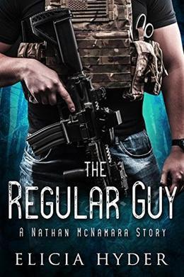 The Regular Guy: A Nathan McNamara Story by Elicia Hyder