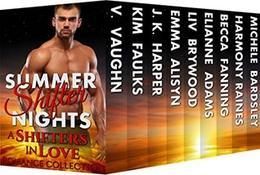 Summer Shifter Nights: Multi-Author Box Set by Harmony Raines, V. Vaughn, Kim Faulks, J. K. Harper, Emma Alisyn, Elianne Adams, Liv Brywood, Becca Fanning, Michele Bardsley