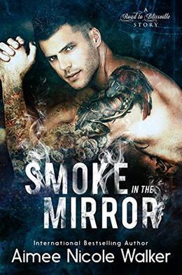 Smoke in the Mirror by Aimee Nicole Walker