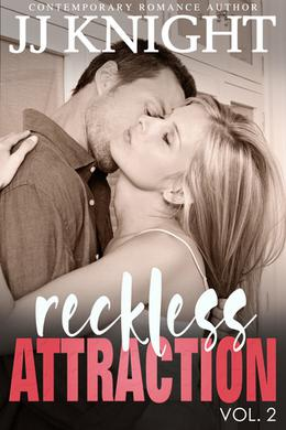 Reckless Attraction by J.J. Knight