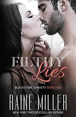 Filthy Lies by Raine Miller