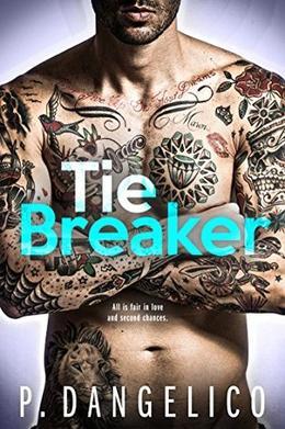 Tiebreaker by P. Dangelico