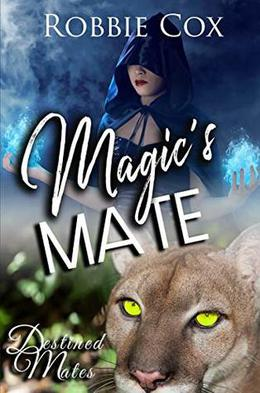 Magic's Mate: A Steamy Paranormal Romance by Robbie Cox