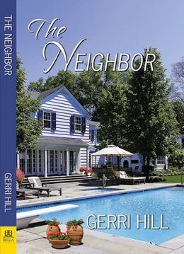 The Neighbor by Gerri Hill