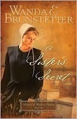 A Sister's Secret by Wanda E. Brunstetter
