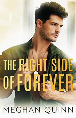 The Right Side of Forever by Meghan Quinn