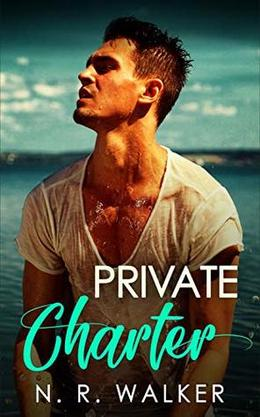Private Charter by N.R. Walker
