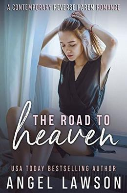 The Road To Heaven by Angel Lawson