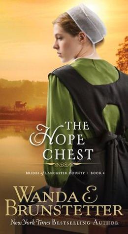The Hope Chest by Wanda E. Brunstetter