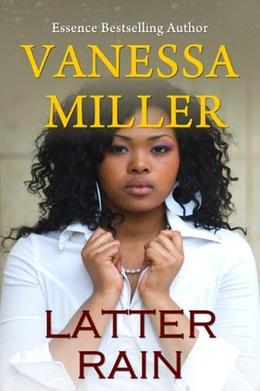 Latter Rain by Vanessa Miller
