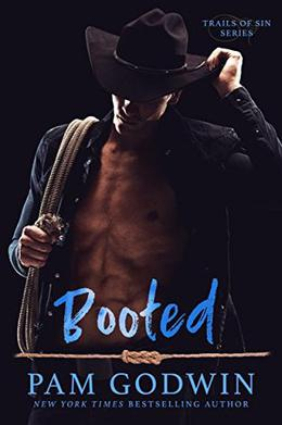 Booted by Pam Godwin