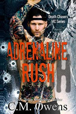 Adrenaline Rush by C.M. Owens