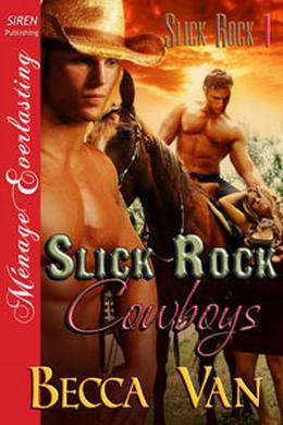 Slick Rock Cowboys by Becca Van