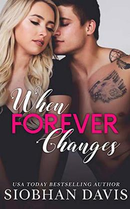 When Forever Changes by Siobhan Davis, Sara Eirew