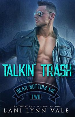 Talkin' Trash by Lani Lynn Vale