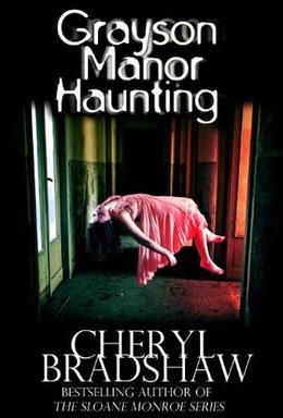 Grayson Manor Haunting by Cheryl Bradshaw