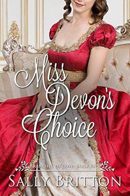 Miss Devon's Choice: A Sweet Regency Romance by Sally Britton