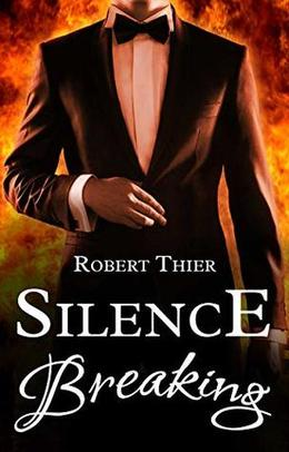 Silence Breaking by Robert Thier