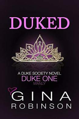Duked: Duke One by Gina Robinson
