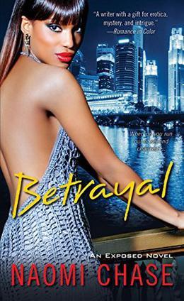 Betrayal by Naomi Chase