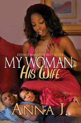 My Woman His Wife by Anna J.