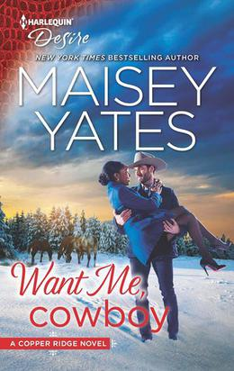 Want Me, Cowboy by Maisey Yates