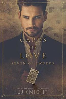 Cards of Love: Seven of Swords by J.J. Knight