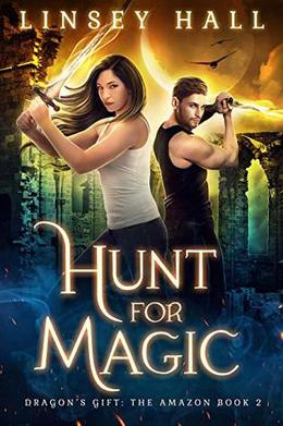 Hunt for Magic by Linsey Hall