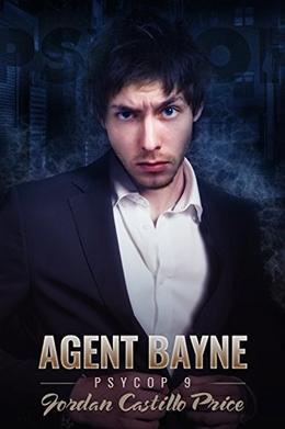 Agent Bayne by Jordan Castillo Price